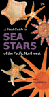 A Field Guide to Sea Stars of the Pacific Northwest Cover Image