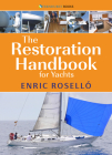 The Restoration Handbook for Yachts: The Essential Guide to Fibreglass Yacht Restoration & Repair Cover Image