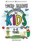 Word Search Books for Kids 6-8: Word Search Puzzles for Kids Activities Workbooks age 6 7 8 year olds Cover Image