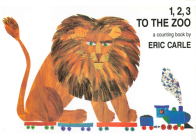 1, 2, 3 to the Zoo: A Counting Book Cover Image
