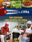 The Culture and People of Cuba (Exploring Cuba #6) Cover Image