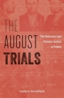 The August Trials: The Holocaust and Postwar Justice in Poland Cover Image