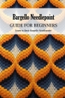 Bargello Needlepoint Guide for Beginners: Learn to Basic Bargello Needlepoint: Modern Bargello Book Cover Image