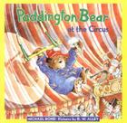 Paddington Bear at the Circus Cover Image