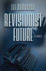Revisionist Future Cover Image