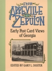 From Abbeville to Zebulon: Early Post Card Views of Georgia Cover Image
