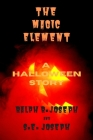 The Magic Element: A Halloween Story Cover Image