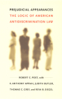 Prejudicial Appearances: The Logic of American Antidiscrimination Law Cover Image