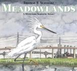Meadowlands: A Wetlands Survival Story Cover Image