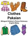 English-Malay Clothes/Pakaian Bilingual Children's Picture Dictionary Cover Image