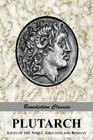 Plutarch: Lives of the noble Grecians and Romans (Complete and Unabridged) Cover Image