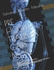 PhTraumaCare: Pre Hospital Trauma Care Basic Cover Image