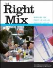The Right Mix: Managing for Profit in Bar and Beverage Service Cover Image