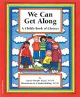 We Can Get Along: A Child's Book of Choices Cover Image