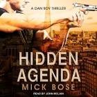 Hidden Agenda Lib/E: A Dan Roy Thriller Cover Image
