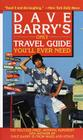 Dave Barry's Only Travel Guide You'll Ever Need Cover Image
