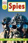 DK Readers L3: Spies! (DK Readers Level 3) Cover Image