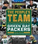The People's Team: An Illustrated History of the Green Bay Packers Cover Image