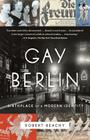 Gay Berlin: Birthplace of a Modern Identity Cover Image