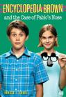 Encyclopedia Brown and the Case of Pablos Nose Cover Image