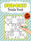 Sudoku Puzzle Book 500 Puzzles: Sudoku Puzzle Book Brain Games Sudoku With Solutions Logic Puzzle Book Sodoku Books for Adults Suduko Puzzle Lovers Cover Image