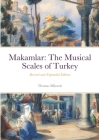 Makamlar: The Musical Scales of Turkey Cover Image