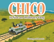 Chico is Not an Ordinary Dog Cover Image