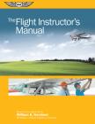 The Flight Instructor's Manual (Flight Manuals) Cover Image