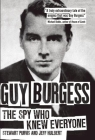 Guy Burgess: The Spy Who Knew Everyone Cover Image