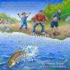 Grace and Wyatt's Fishing Adventure Cover Image