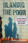 Blaming the Poor: The Long Shadow of the Moynihan Report on Cruel Images about Poverty Cover Image