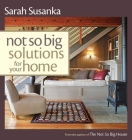 Not So Big Solutions for Your Home Cover Image