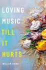 Loving Music Till It Hurts Cover Image