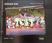 Crash Kid Graffiti Archive Cover Image
