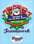 Threads & The All-Star Team: Teamwork Cover Image