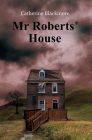 Mr Roberts' House Cover Image