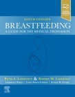 Breastfeeding: A Guide for the Medical Profession Cover Image