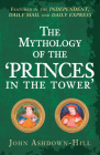 The Mythology of the 'Princes in the Tower' Cover Image