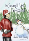The Snowball Fight Professional Cover Image