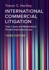 International Commercial Litigation: Text, Cases and Materials on Private International Law Cover Image