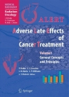 Alert - Adverse Late Effects of Cancer Treatment: Volume 1: General Concepts and Specific Precepts Cover Image
