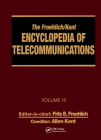 The Froehlich/Kent Encyclopedia of Telecommunications: Volume 15 - Radio Astronomy to Submarine Cable Systems Cover Image