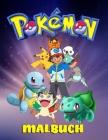 pokemon Malbuch: die hochwertigen Bilder / Pokemon Bücher für Kinder / Pokemon Figur / Kinder im Alter von 4-8 Jahren Aktivitätssammlun Cover Image
