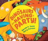 The Dinosaurs Are Having a Party! (Andersen Press Picture Books) Cover Image