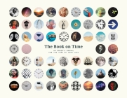 The Book on Time: An Owner's Manual for the Time of Your Life Cover Image