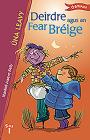 Deirdre Agus an Fear Bréige Cover Image