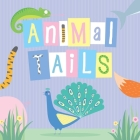 Animal Tails (Guess the Animals) Cover Image