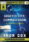 Graffiti City: Cummageddon: The Complete Series Cover Image