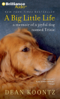 A Big Little Life: A Memoir of a Joyful Dog Named Trixie Cover Image