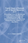 Topical Issues of Rational Use of Natural Resources 2019: Proceedings of the XV International Forum-Contest of Students and Young Researchers Under th Cover Image